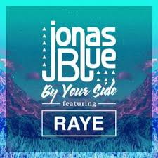 Jonas Blue feat. Raye - By Your Side